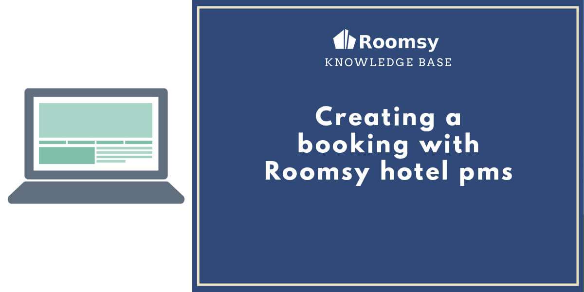 creating a booking with hotel pms_roomsy