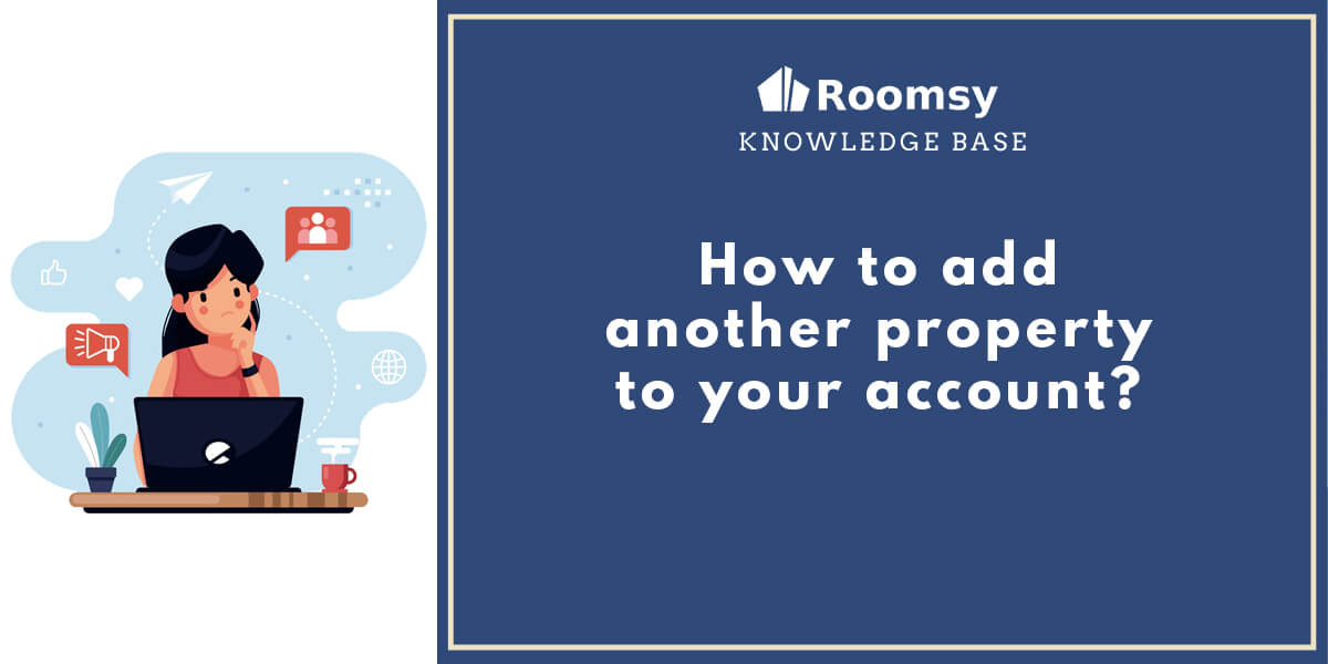 how to add another property_roomsy