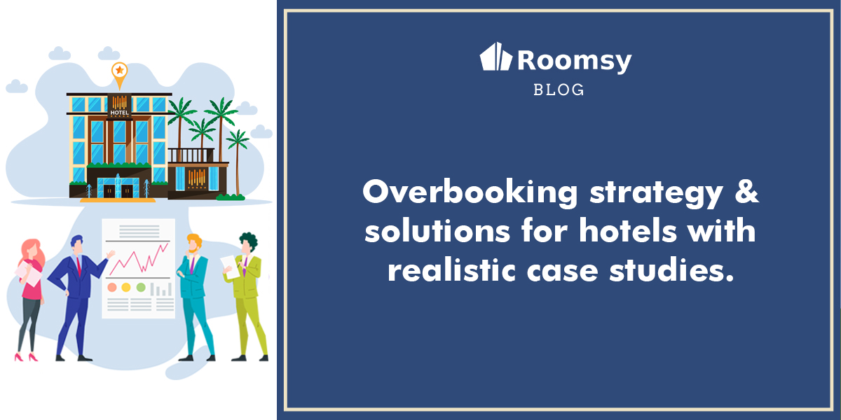 overbooking strategy and solutions for hotels